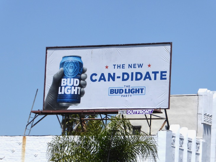 new Candidate Bud Light Party billboard