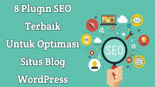 Plugin SEO Terbaik Untuk Optimasi Situs Blog WordPress