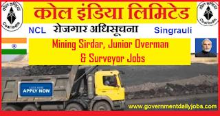 NCL Recruitment 2018 Apply Online for 220 Mining Sirdar, Jr Overman Jobs