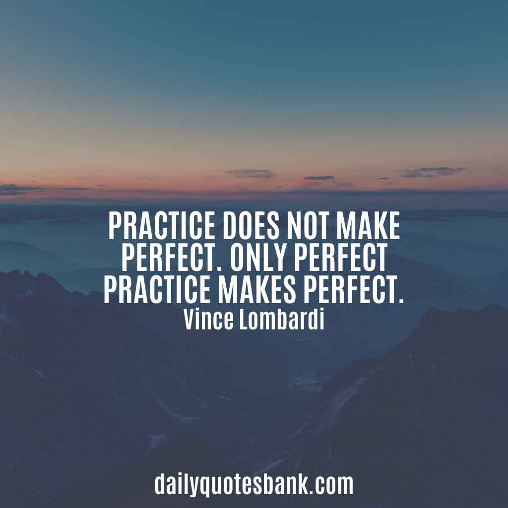 Famous Vince Lombardi Quotes On Excellence, Perfection, Teamwork
