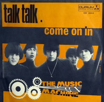 he_Music_Machine,sean_bonniwell,garage_punk,TALK_TALK,COME_ON_IN,DURIUM,DE_2663_1966,ITALY,psychedelic-rocknroll,single_45rpm