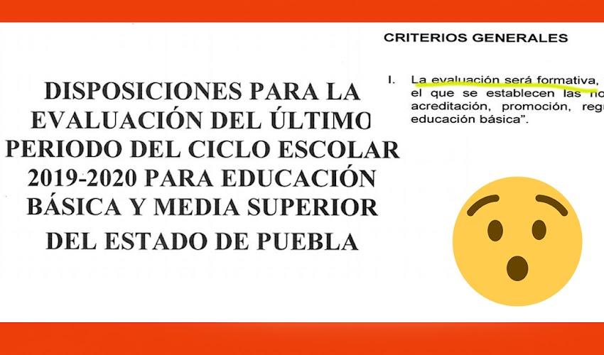 Disposiciones para la evaluación del último periodo del ciclo escolar 2019-2020 para educación básica y media superior del ESTADO DE PUEBLA