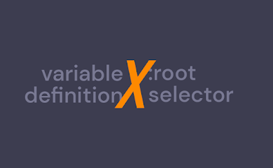 Kombinasi Skin Variable Definition dan :root Selector di Blogger