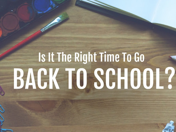 Is It The Right Time To Go Back To School?
