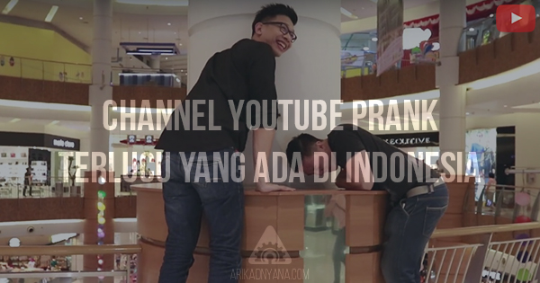 7 Channel YouTube Prank Terlucu di Indonesia