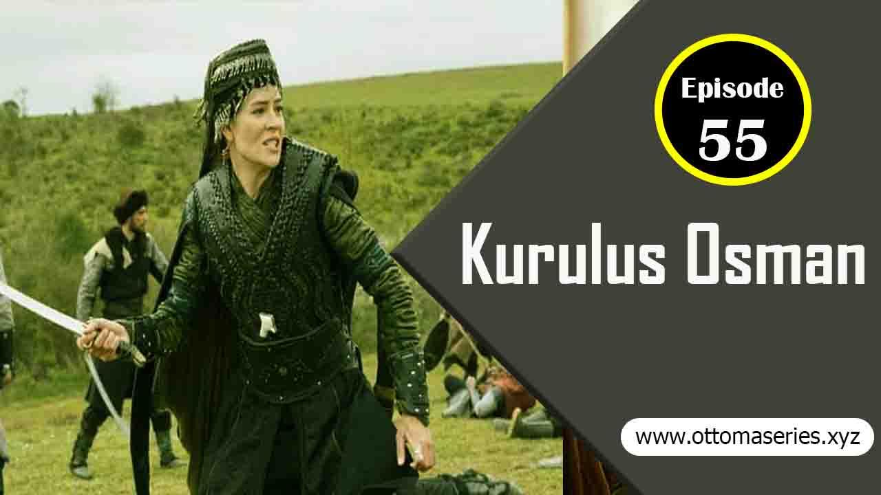 Kurulus_Osman_Episode_55
