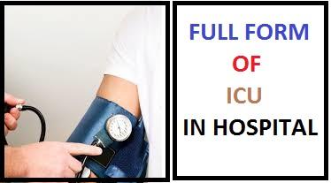 Top 10 Intensive ICU Full Forms