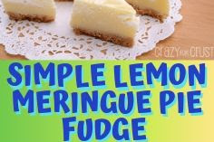 SIMPLE LEMON MERINGUE PIE FUDGE