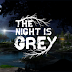 Made in PT: The Night is Grey anunciado