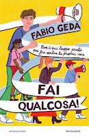 Fai qualcosa! di Fabio Geda Mondadori