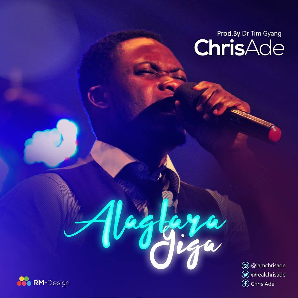 Alagbara Giga. Chris Ade. Project Fame