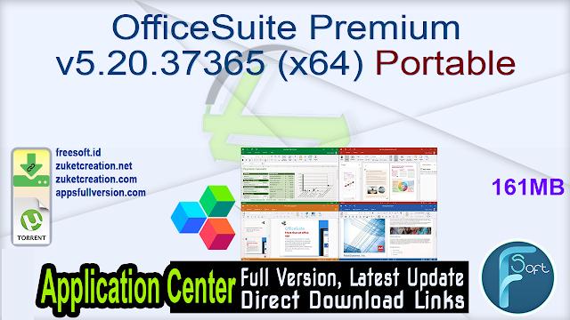 OfficeSuite Premium v5.20.37365 (x64) Portable