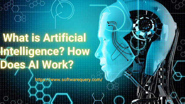 softwarequery.com-What is Artificial Intelligence How Does AI Work