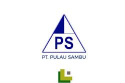 Lowongan Kerja PT Pulau Sambu (Sambu Group) SMA SMK D3 S1 Terbaru 2020