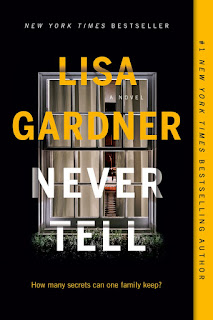 Review of Never Tell by Lisa Gardner
