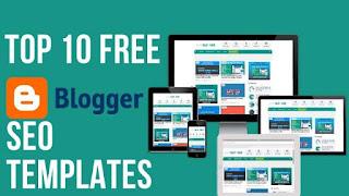Top 10  Free Blogger Blogspot Website SEO Templates