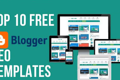 Top 10  Free Blogger Blogspot Website SEO Templates