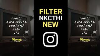 Filter Instagram Nanti Kita Cerita Tentang Hari Ini