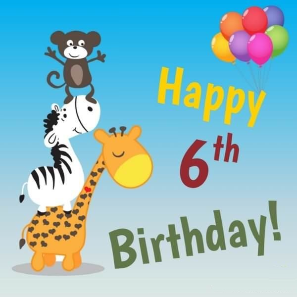 Happy 6th Birthday | Best wishes for a 6-year-old, child