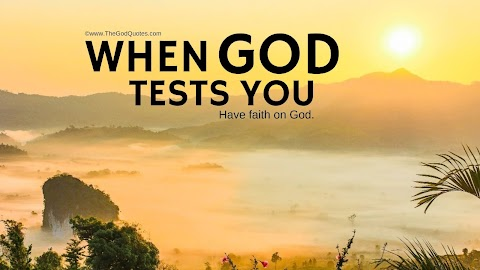 14 When God Tests You Quotes
