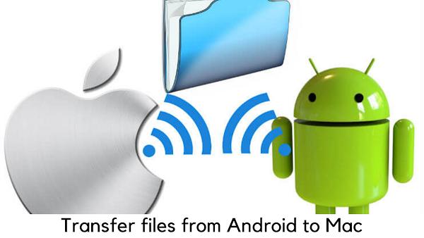 Cómo mover archivos de Android a Mac : 5 Aplicación de transferencia de archivos de Android para macOS
