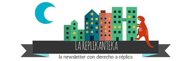 La Replikanteka una newsletter de opinión sobre turismo, viajes, blogging y otras cuestiones