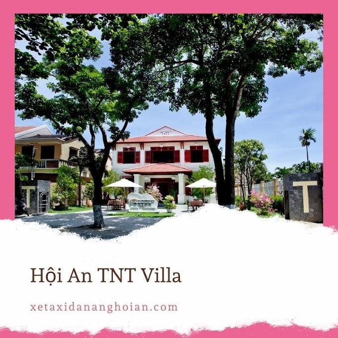[Khách sạn Hội An] Hội An TNT Villa