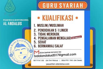 Lowongan Pekerjaan Guru Syariah di Pesantren Al Andalus Bogor, Jawa Barat