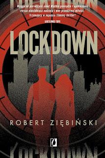 Lockdown. Robert Ziębiński