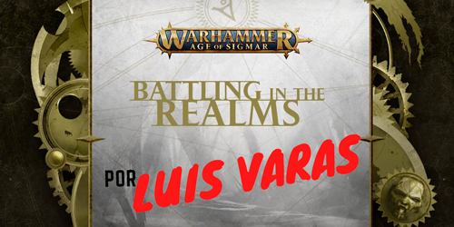 7 Reinos de Batalla Luis Varas