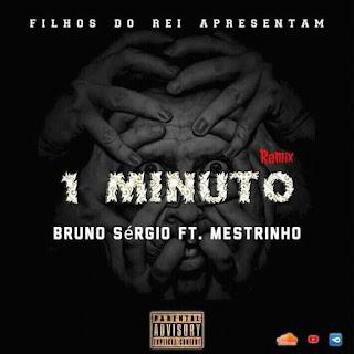 BruNno x Mestrinho ft 1 Minuto(Gangula Musik)