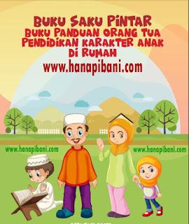 Download Buku Panduan Orang Tua Pendidikan Karakter Anak di Rumah