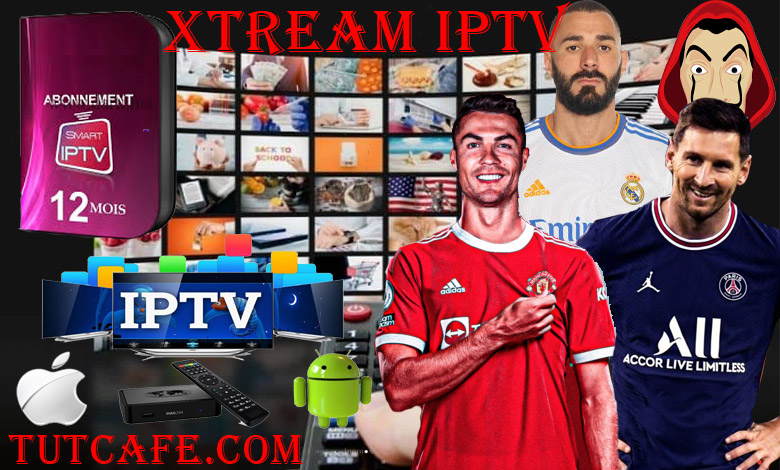 Xtream Codes IPTV to watch all channels of the world