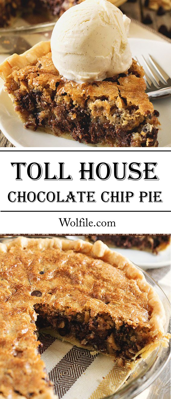 Toll House Chocolate Chip Pie #Chococlate #Pie #Cake #Dessert