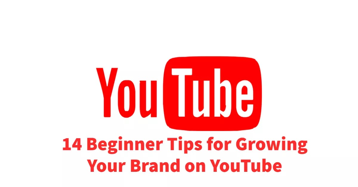 Tips for growing your brand on YouTube