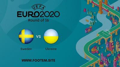 Sweden vs Ukraine EURO Round of 16
