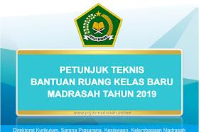 Juknis Bantuan Pembangunan Ruang Kelas Baru (RKB) Madrasah 2019
