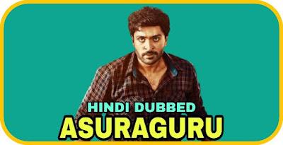 Asuraguru Hindi Dubbed Movie