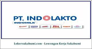 Lowongan Kerja PT Indolakto - Indofood CBP (INDOMILK) Sukabumi