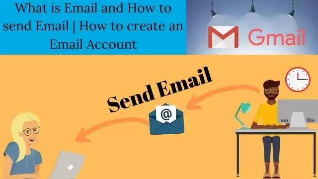 What is Email and How to send Email | How to create an Email Account