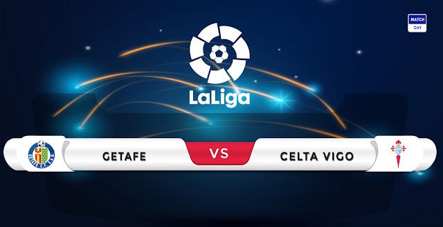 Getafe vs Celta Vigo Prediction & Match Preview