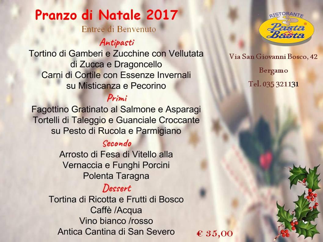 Menu Di Natale Bergamo.Ristorante Pasta E Basta Pranzo Di Natale Bergamo