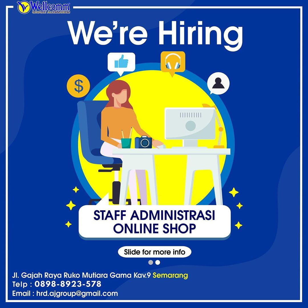 Info Loker Semarang Sebagai STAFF ADMINISTRASI ONLINE SHOP di WELLCOMM POINT Semarang