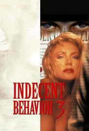 Indecent Behavior III 1995 Watch Online