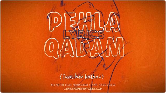Pehla Qadam Lyrics