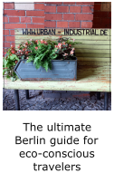 the ultimate berlin city guide for eco-conscious travelers