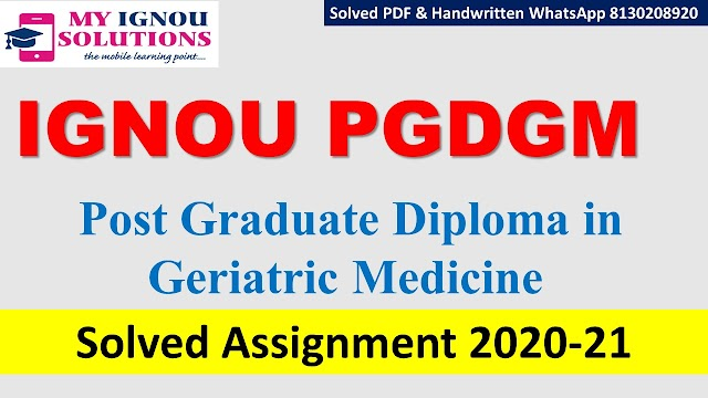 IGNOU PGDGM Solved Assignment   2020-21