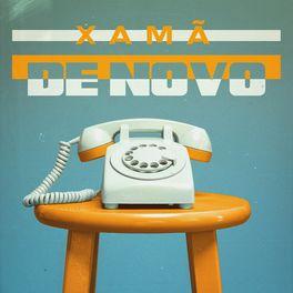 Download Música De Novo - Xamã Mp3