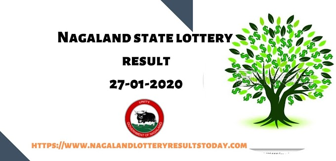 Nagaland State Lottery Result today 27-01-2020 at 11.55am,4pm & 8pm