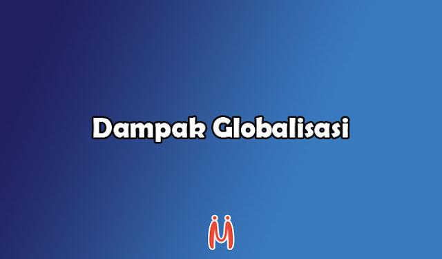 Dampak globaliasasi beserta contoh di bidang ekonomi politik dan sosial budaya